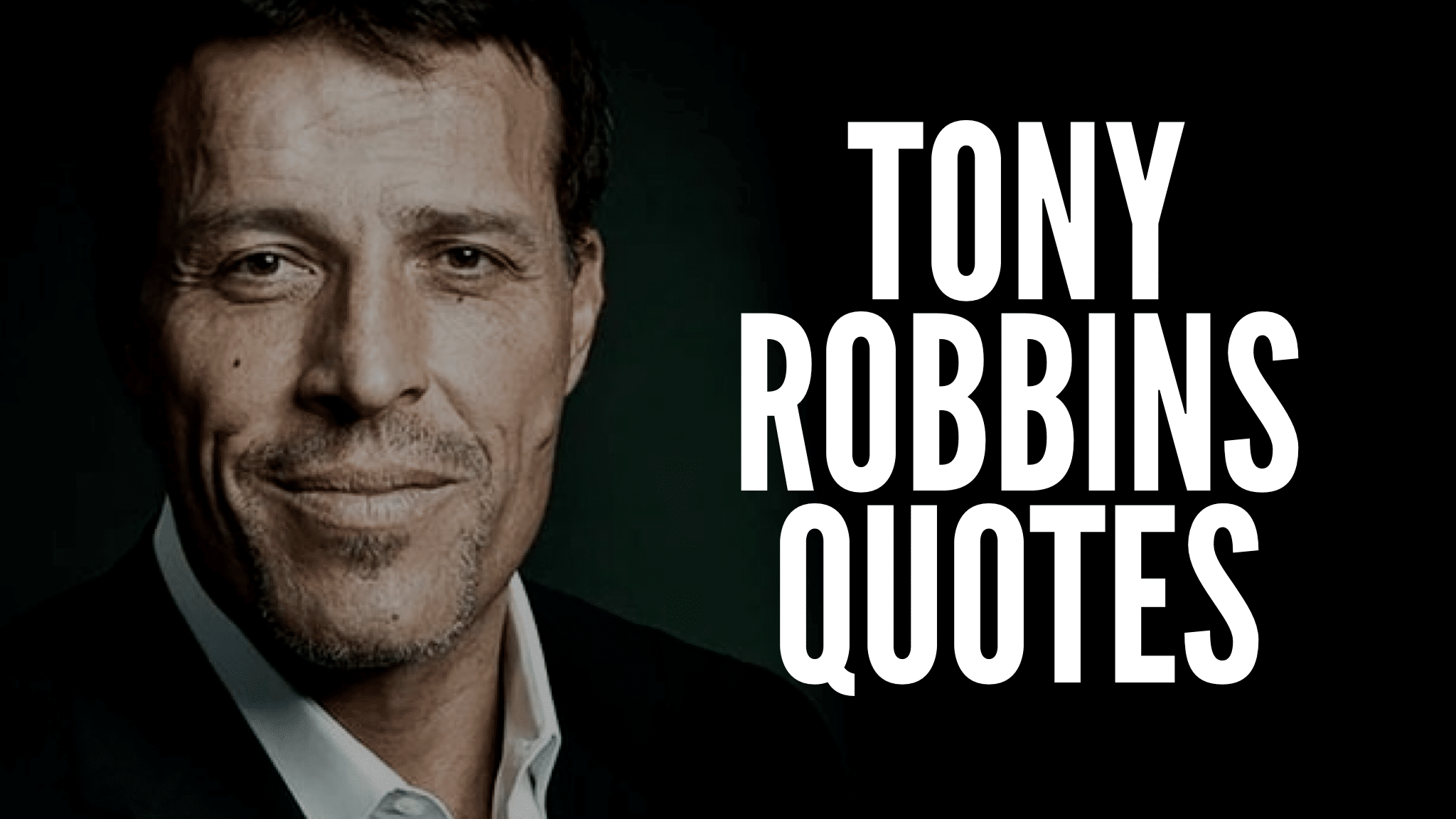 20 Tony Robbins Quotes To Live By!