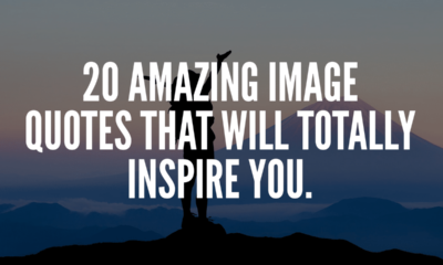 20 Amazing Image Quotes That Will Totally Inspire You