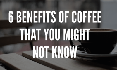 6 Benefits of Coffee