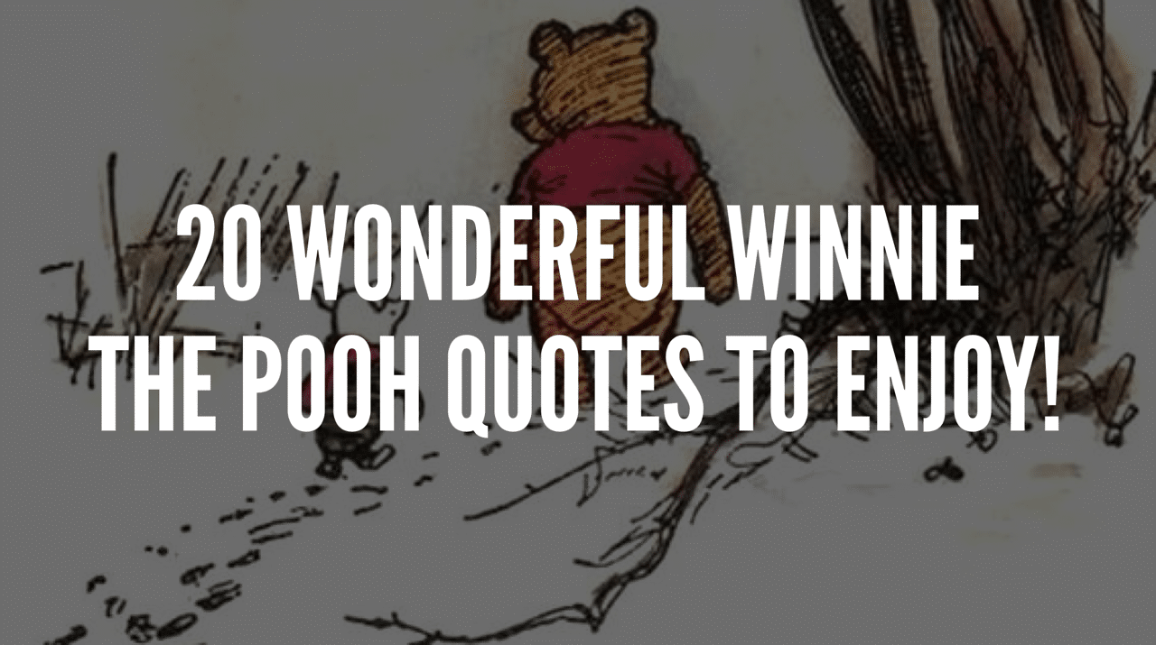Winnie The Poo Quotes