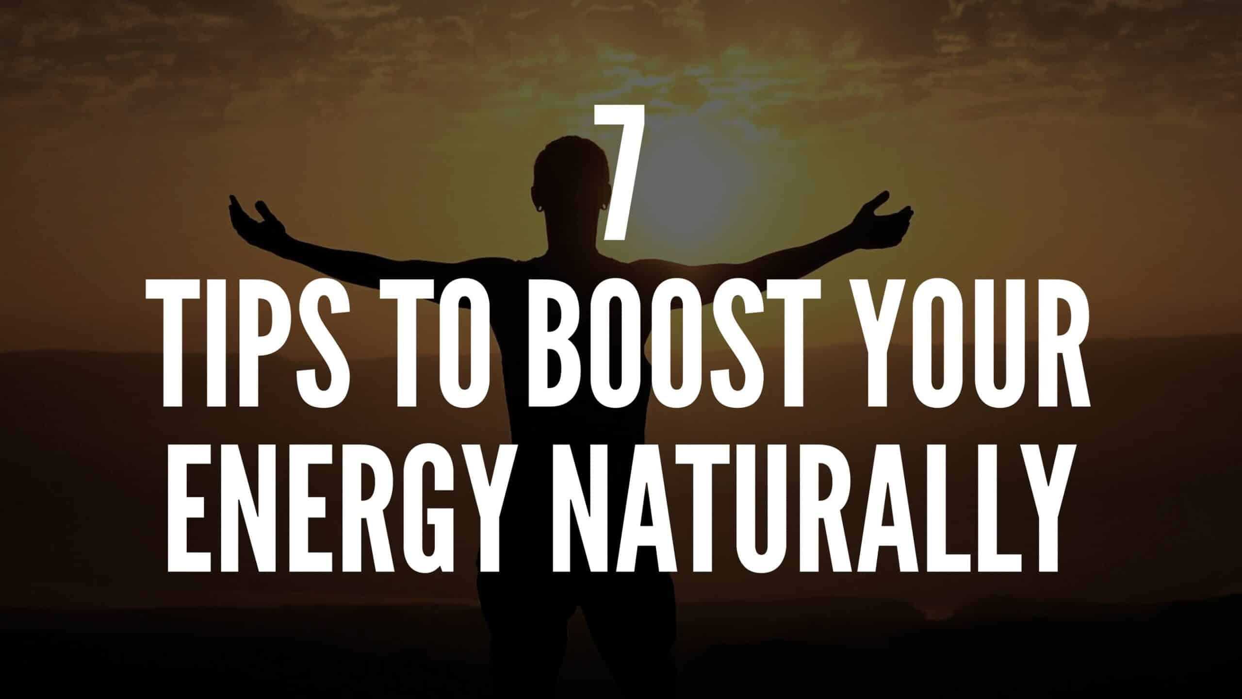 boost energy naturally