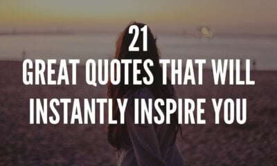 Quotes That Will Instantly Inspire You
