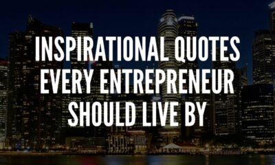 Inspirational quotes every entrepreneur should live by