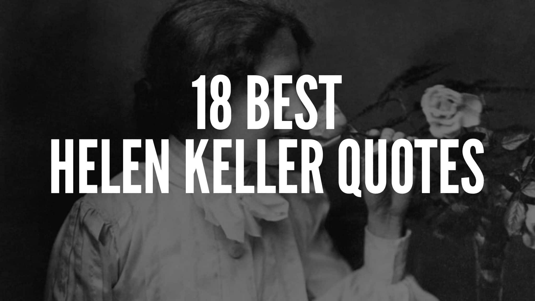 18 Best Helen Keller Quotes