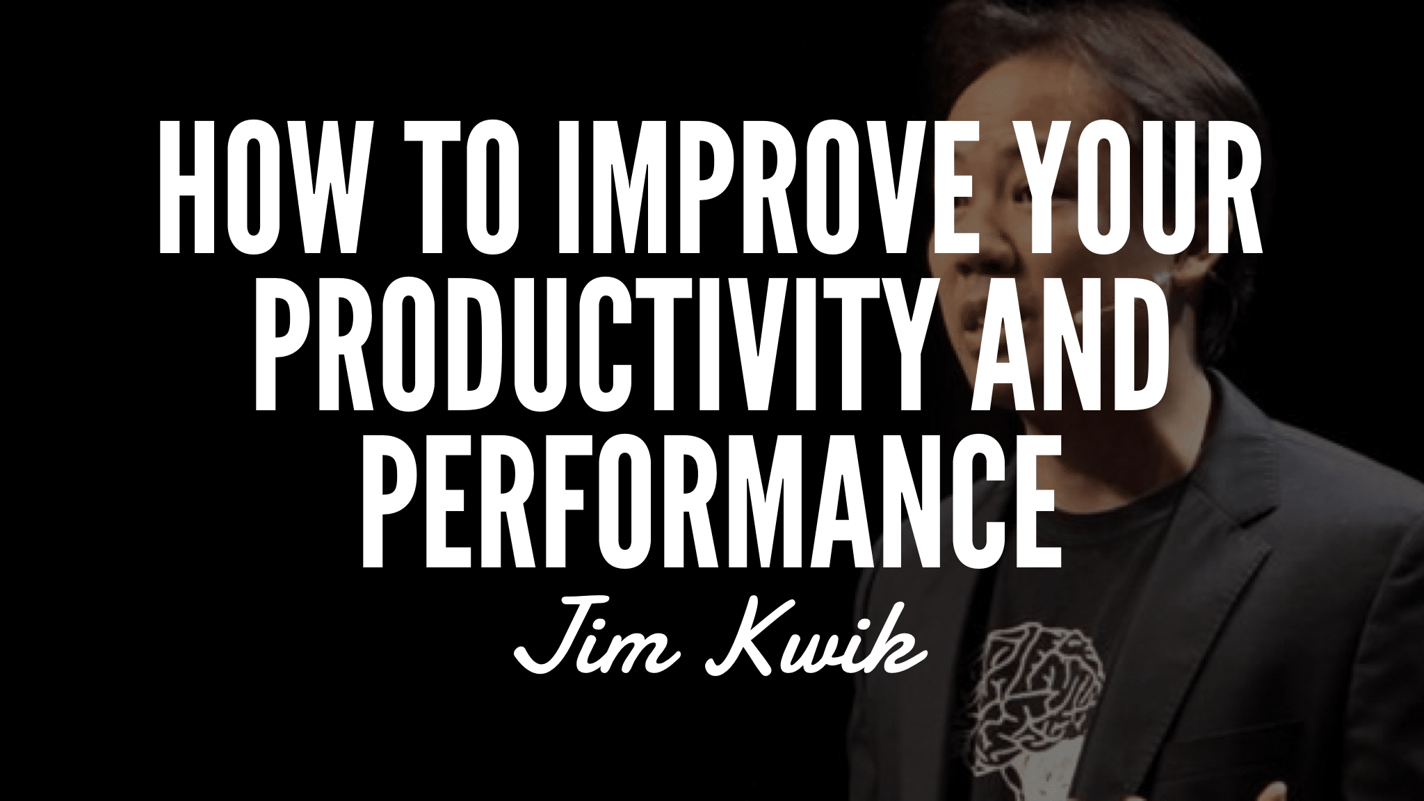 How To Improve Your Productivity And Performance