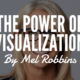 visualization by Mel Robbins