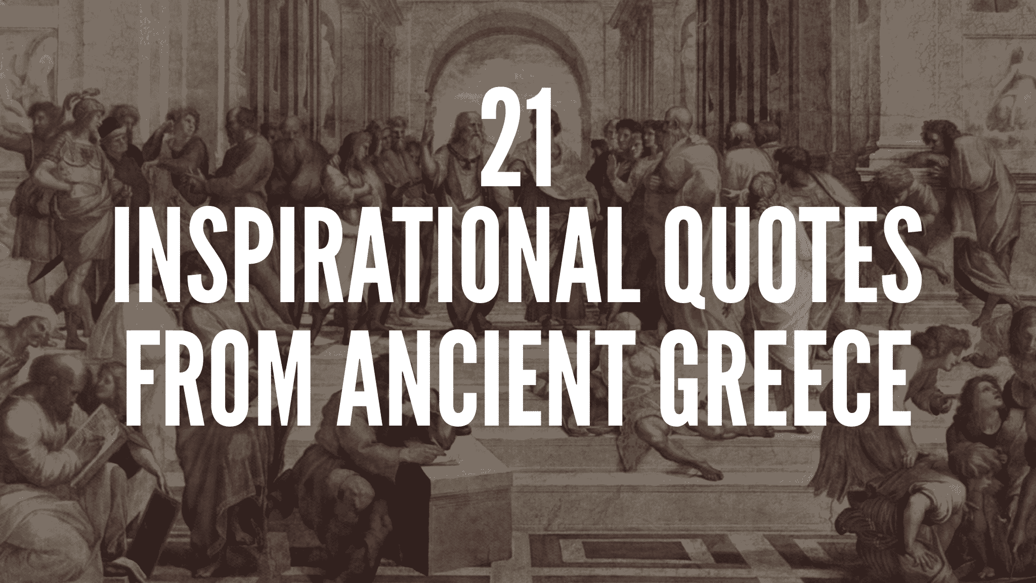 21 Inspirational Quotes From Ancient Greece