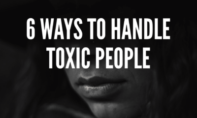 6 Ways To Handle Toxic People