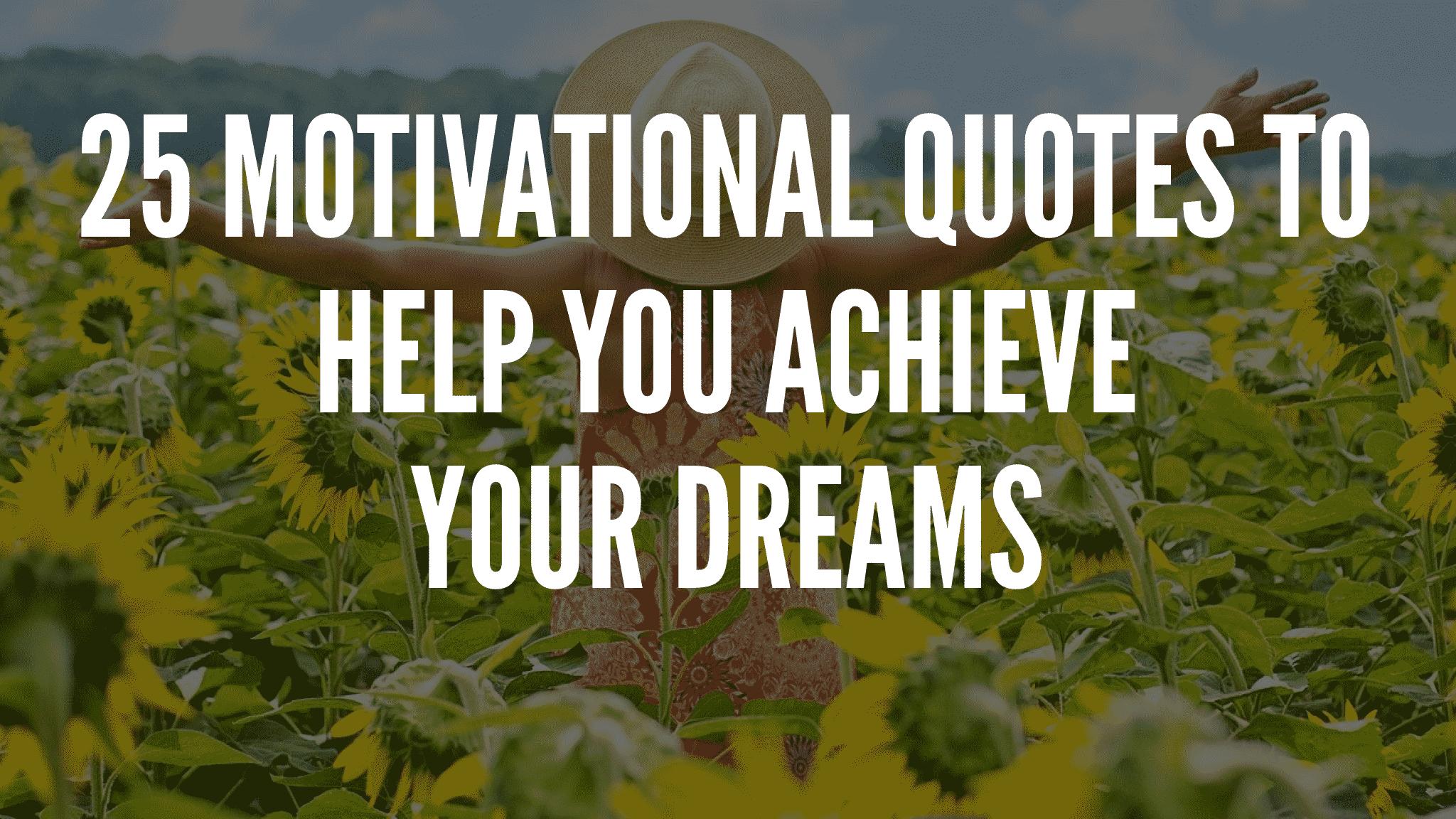 Motivational Dream Quotes
