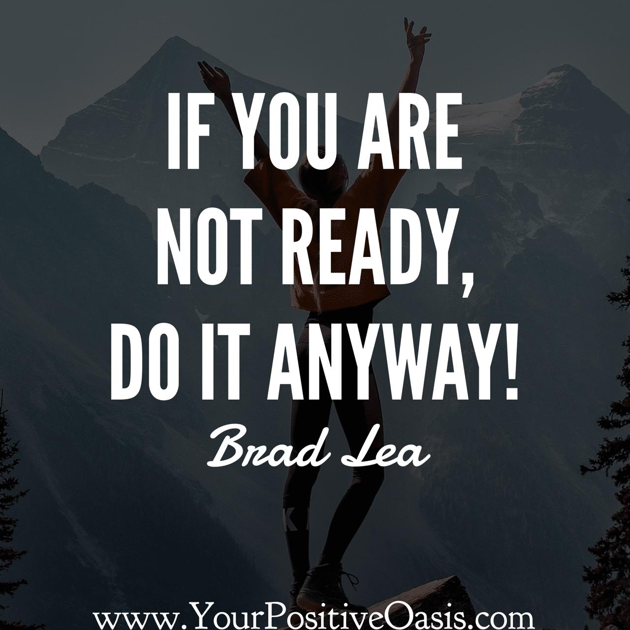 Brad Lea Quotes