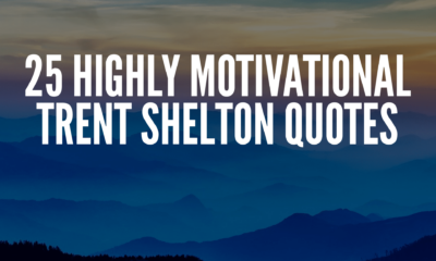 Motivational Trent Shelton Quotes