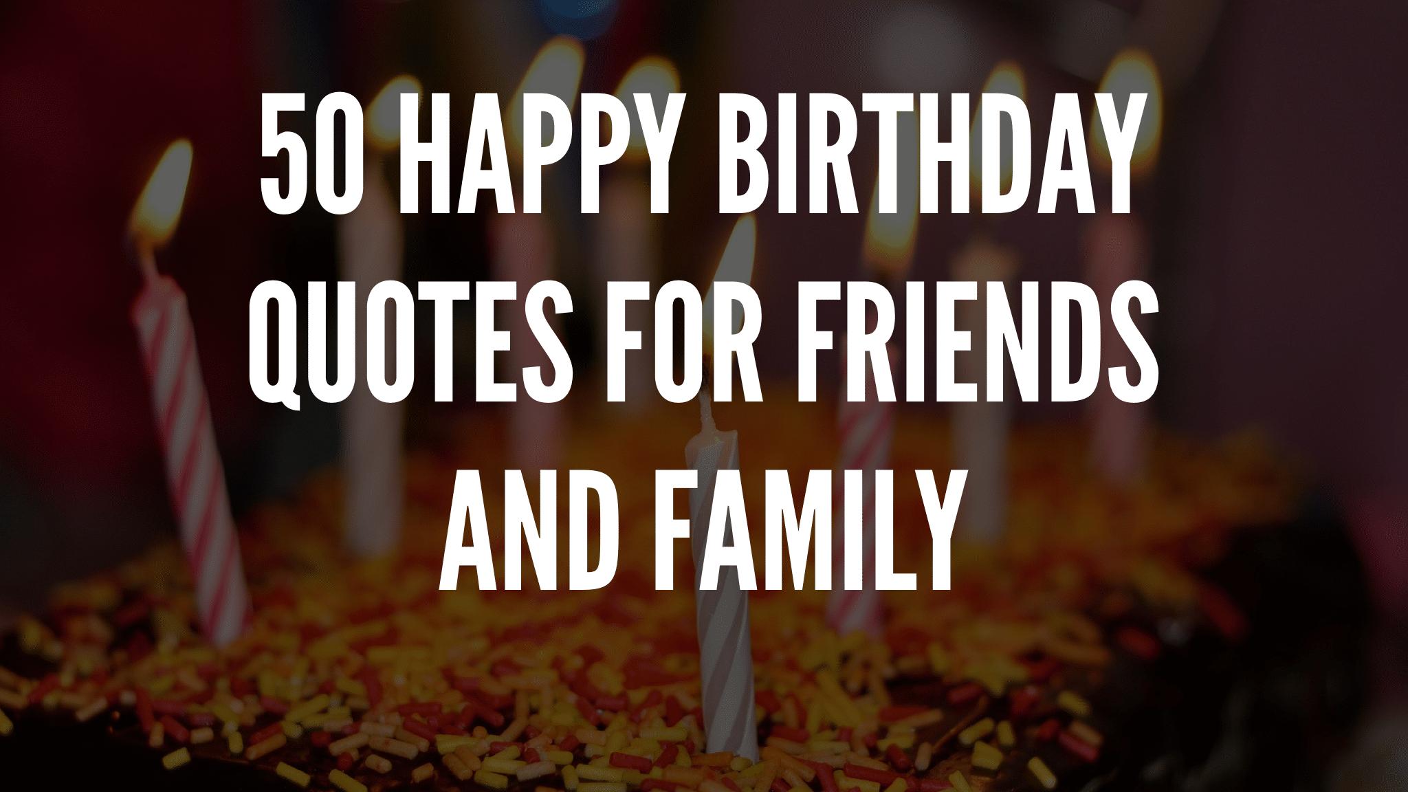 50 Happy Birthday Quotes