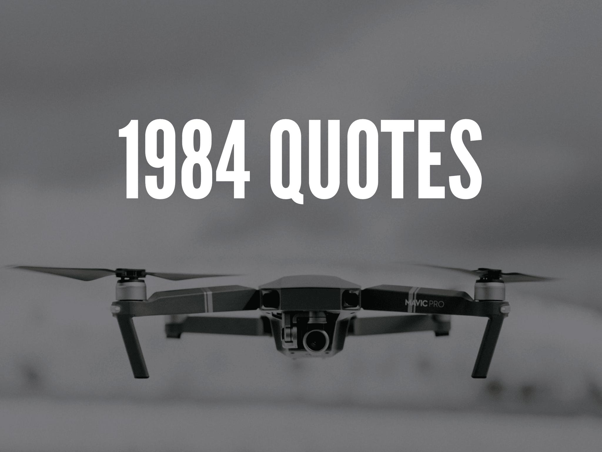 1984 Quotes
