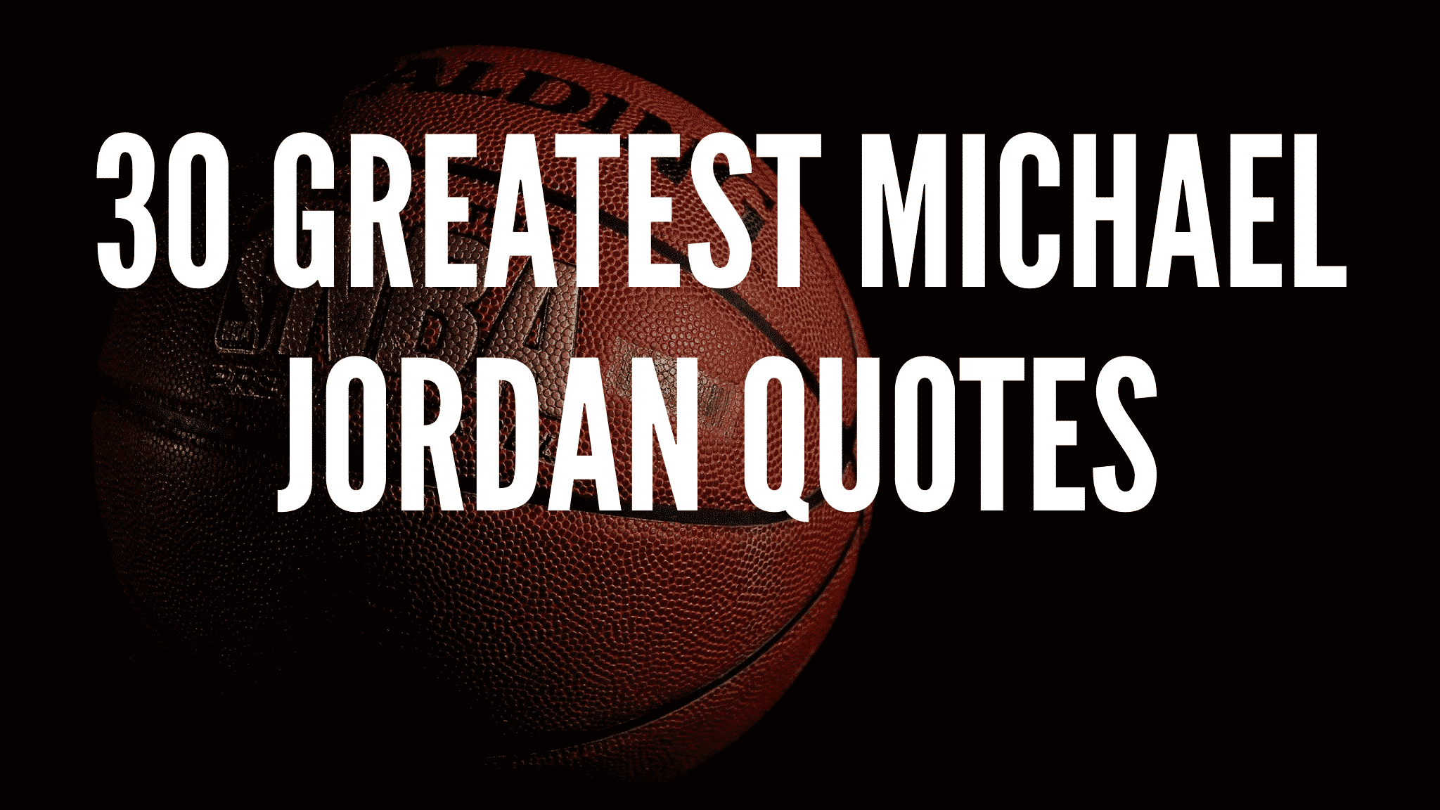 Greatest Michael Jordan Quotes
