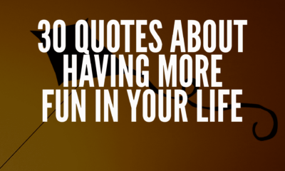 Quotes About Having More Fun