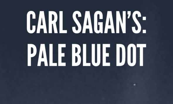 Carl Sagan's A Pale Blue Dot