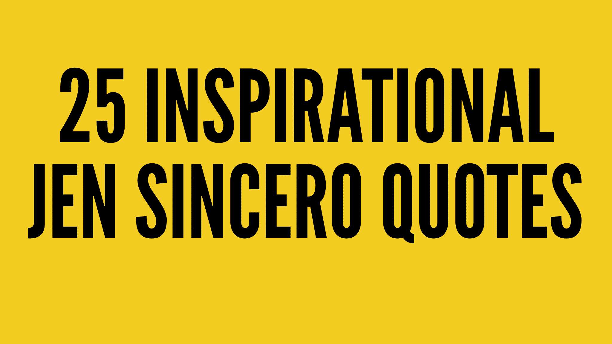 25 Inspirational Jen Sincero Quotes