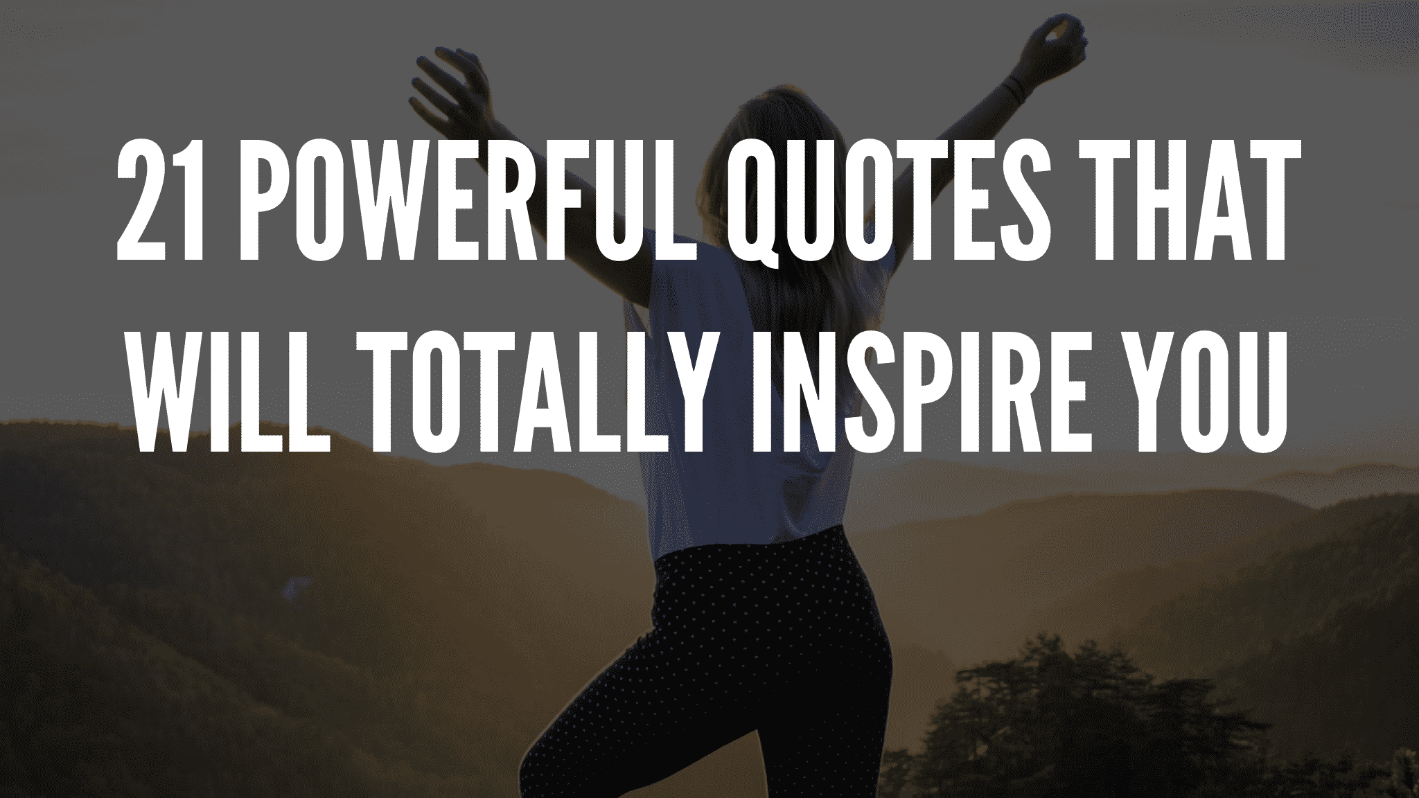 Quotes That Will Totally Inspire You