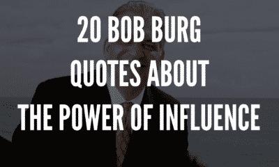 BobBurgQuotesAboutThePowerOfInfluence