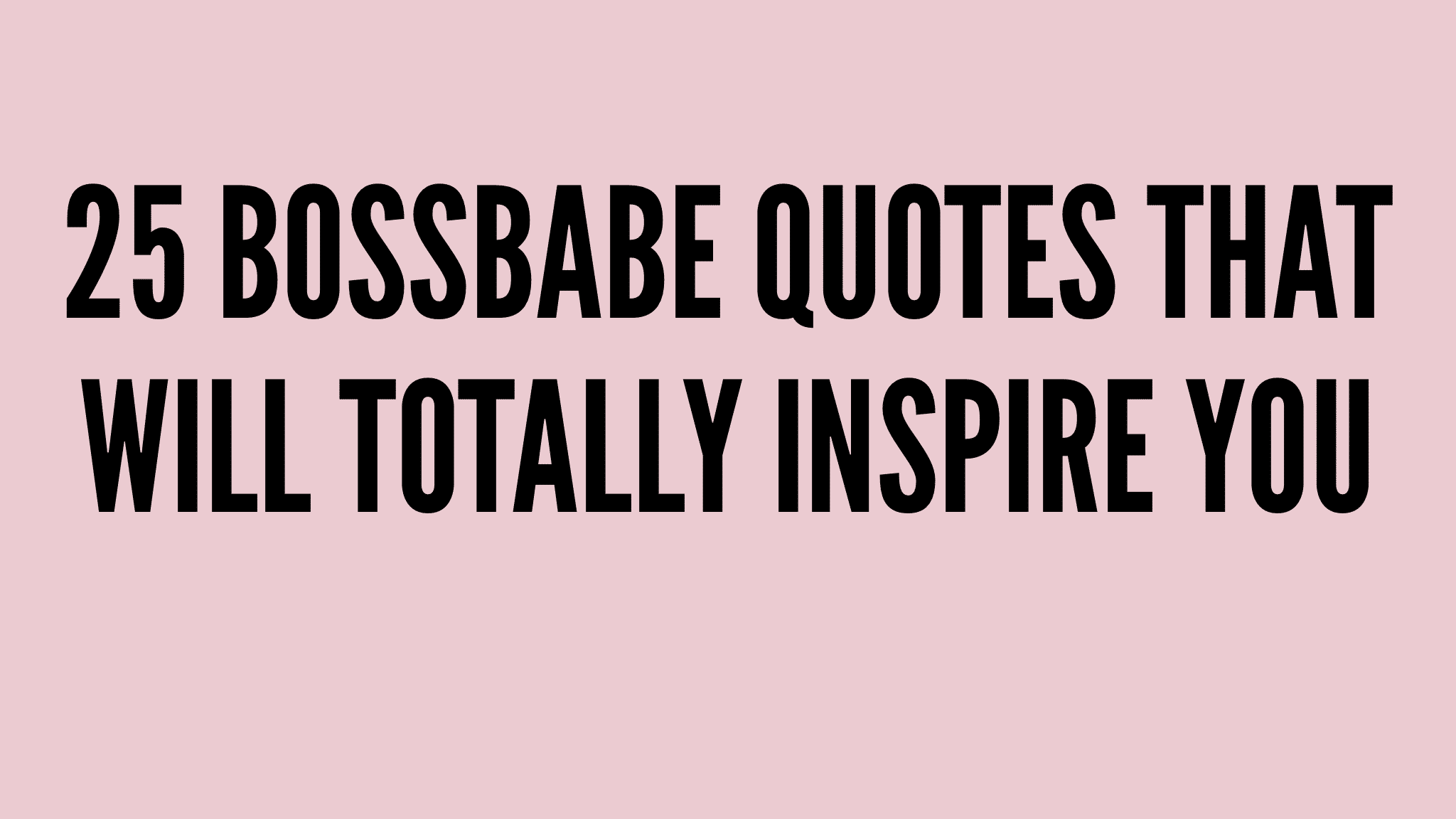 Bossbabe Quotes