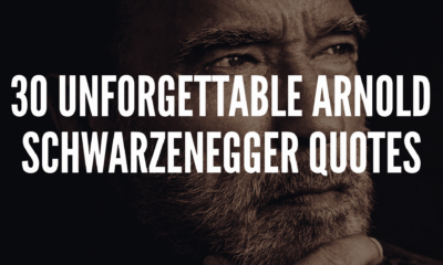 30 Unforgettable Arnold Schwarzenegger Quotes