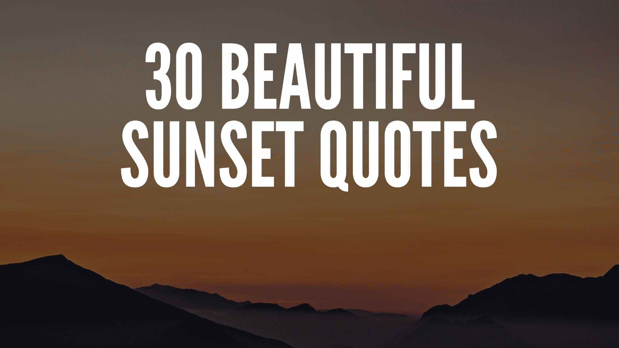 Beautiful Sunset Quotes