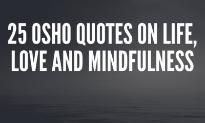 25 Osho Quotes on Life, Love and Mindfulness