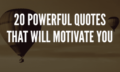 20 Powerful Quotes That Will Motivate You