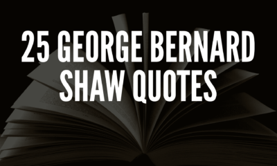 25 George Bernard Shaw Quotes