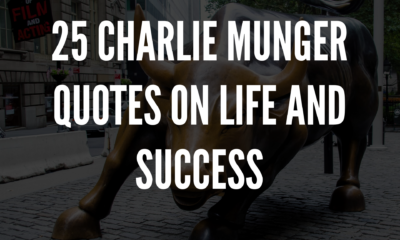 25 Charlie Munger Quotes On Life And Success