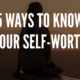 Ways To Know Your Self Worth