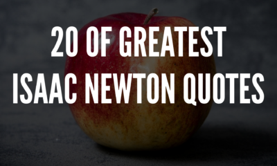 The Greatest Isaac Newton Quotes