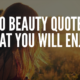 Beauty Quotes That You Will Enjoy