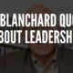 25 Ken Blanchard Quotes About Leadership