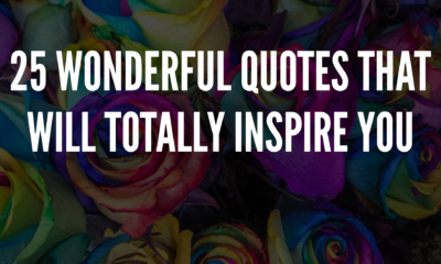 25 Wonderful Quotes That Will Totally Inspire You