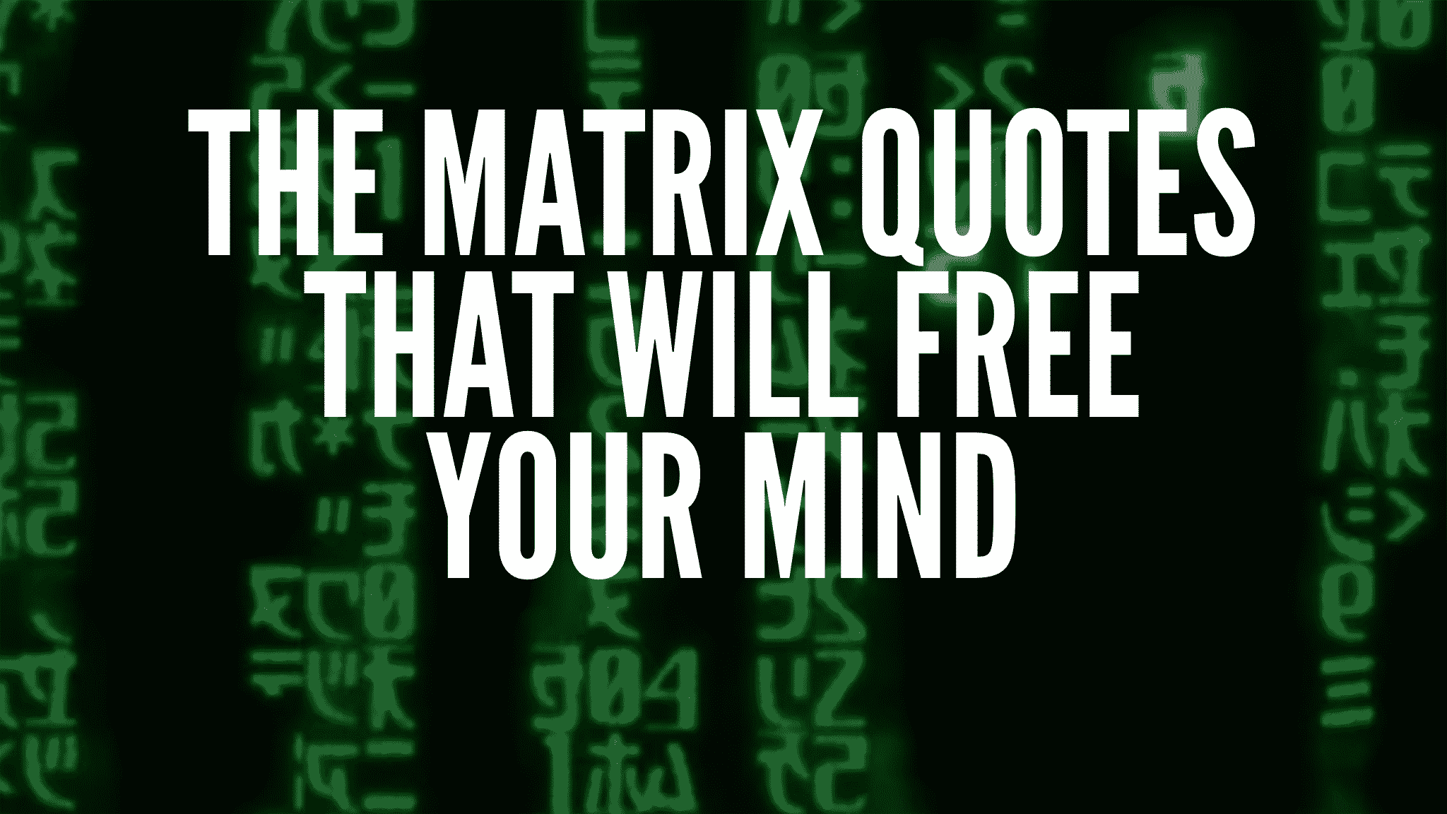 The Matrix Quotes That Will Free Your Mind